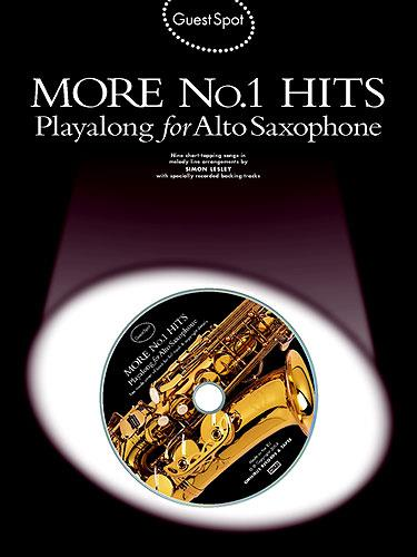 Guest Spot: More No.1 Hits Playalong For Alto Saxophone