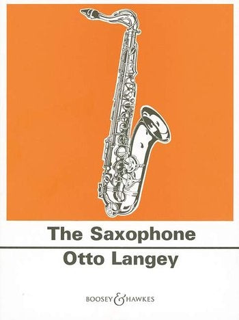 The Saxophone - Otto Langey