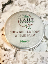 Load image into Gallery viewer, Neroli Shea Butter Moisturizing Hair & Body Balm