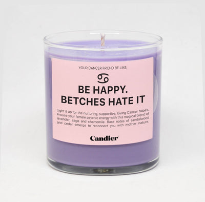 BE HAPPY. BETCHES HATE IT candle - Green Goddess Entertaining