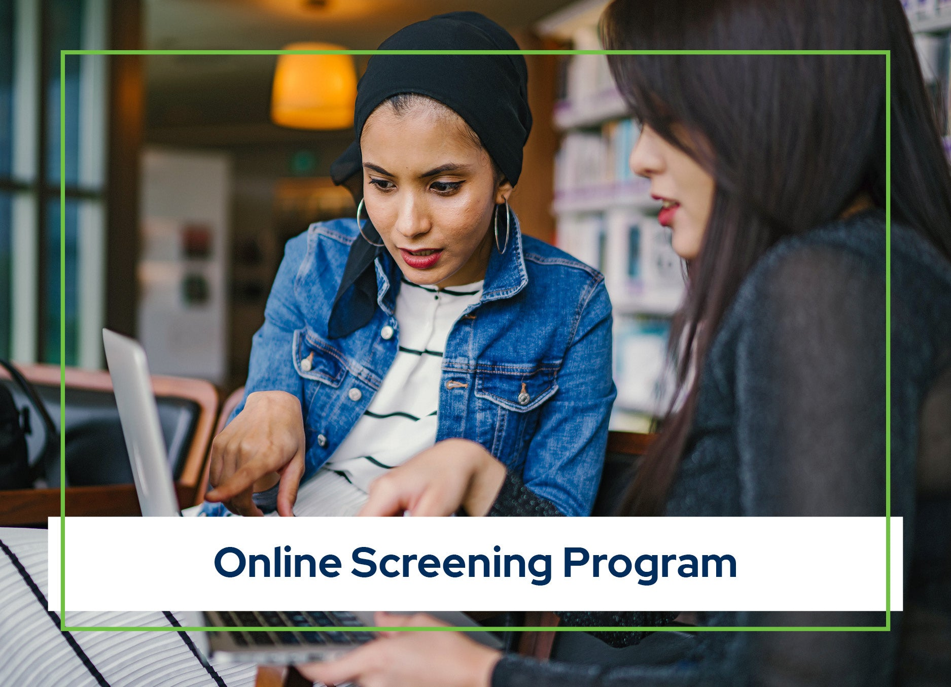 College Online Screening Package