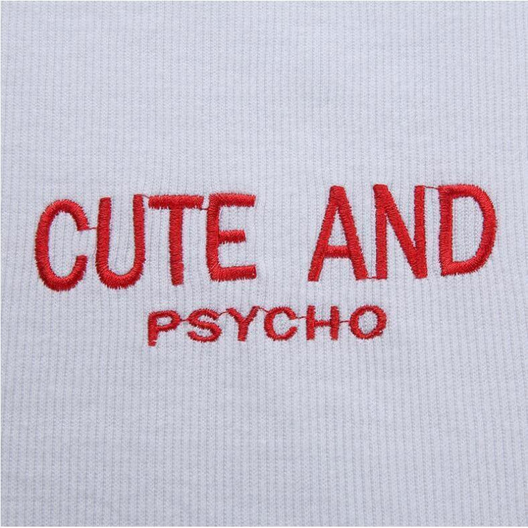 """CUTE AND PSYCHO"" CROP TOP"