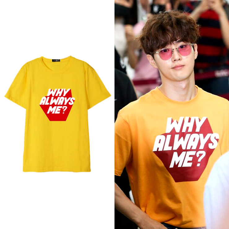 """WHY ALWAYS ME ?"" T-SHIRT"