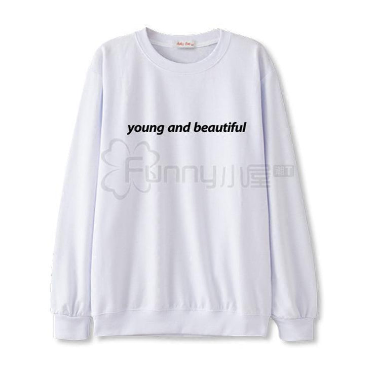 """YOUNG AND BEAUTIFUL"" SWEATER"