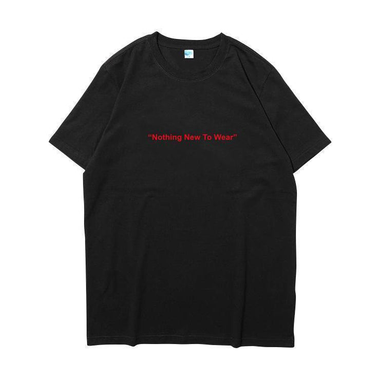 """NOTHING NEW TO WEAR"" T-SHIRT"