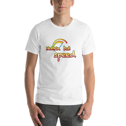 Nothing but speed Short-Sleeve Unisex T-Shirt for car enthusiasts