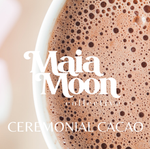 Load image into Gallery viewer, Maia Moon Ceremonial Cacao Blend