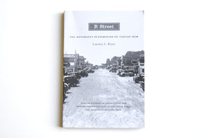 Book: B Street, The Notorious Playground of Coulee Dam