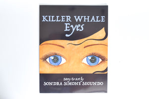 Book: Killer Whale Eyes with CD by Sondra Segundo, Haida
