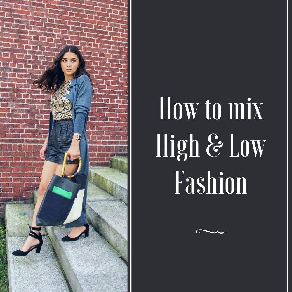 How to mix High & Low Fashion