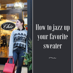 How to jazz up your Sweaters