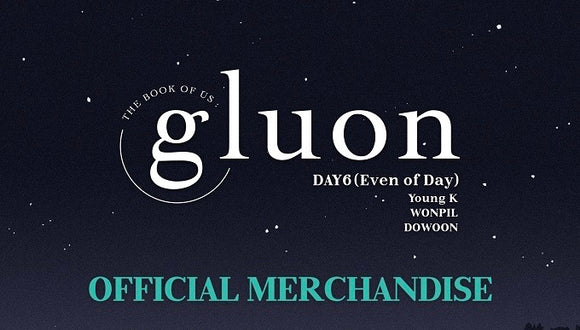 Day6 (Even Of Day) The Book Of Us : Gluon Official Merchandise