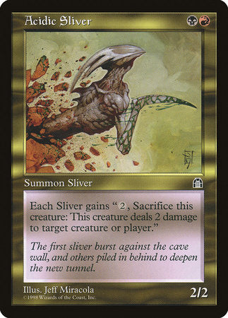 Acidic Sliver [Stronghold] | Ministry of Hobbies