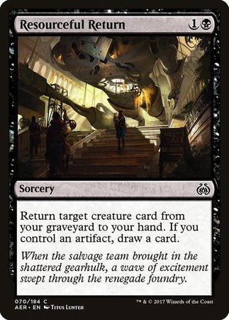 Resourceful Return [Aether Revolt] | Ministry of Hobbies
