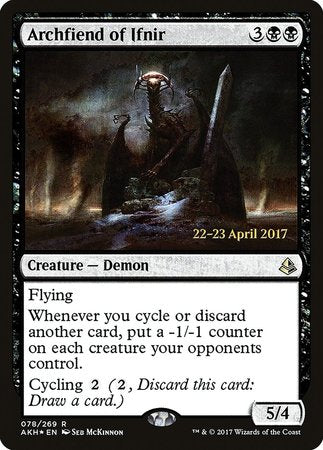 Archfiend of Ifnir [Amonkhet Promos] | Ministry of Hobbies