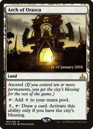 Arch of Orazca [Rivals of Ixalan Promos] | Ministry of Hobbies
