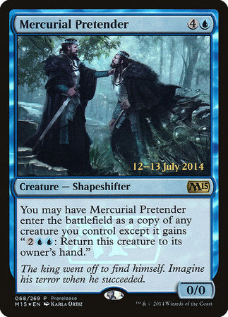 Mercurial Pretender [Magic 2015 Promos] | Ministry of Hobbies