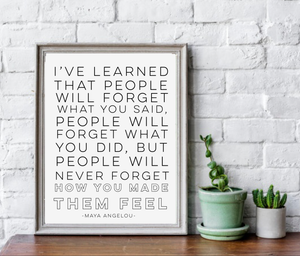 MAYA ANGELOU QUOTE FARMHOUSE PRINT