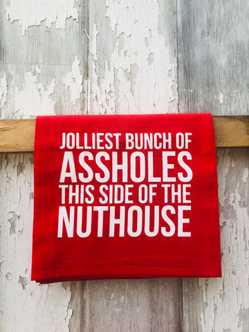 JOLLIEST BUNCH OF ASSHOLES TEA TOWEL