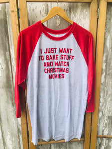 I JUST WANT TO BAKE STUFF 3/4 SLEEVE T-SHIRT