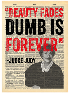 JUDGE JUDY QUOTE DICTIONARY PRINT