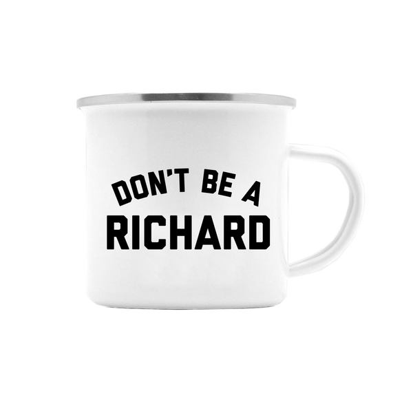DON'T BE A RICHARD MUG (WHSL)
