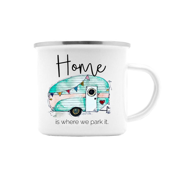 HOME IS WHERE WE PARK IT CAMPER MUG