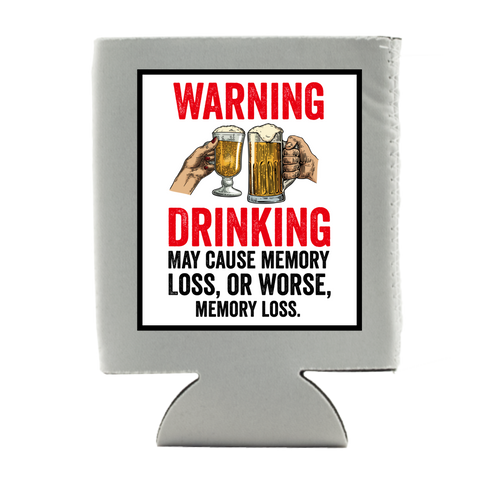 WARNING DRINKING KOOZIE