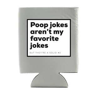 POOP JOKES KOOZIE (WHSL)