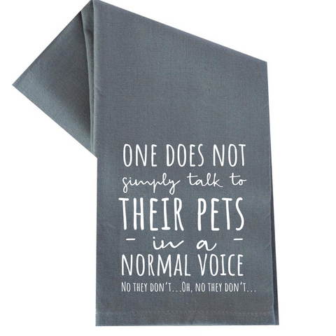TALK TO THEIR PETS TEA TOWEL