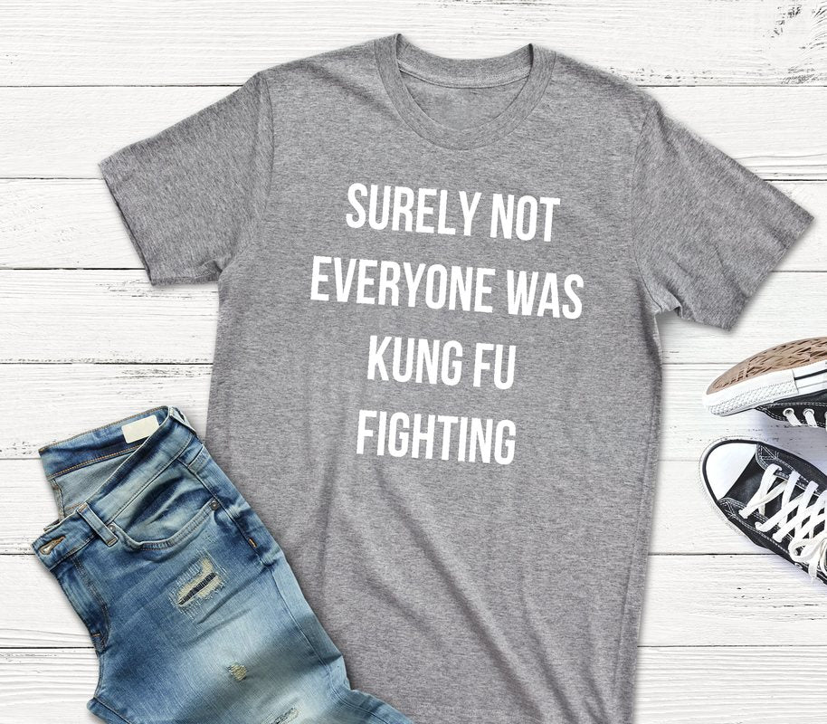 KUNG FU FIGHTING T-SHIRT