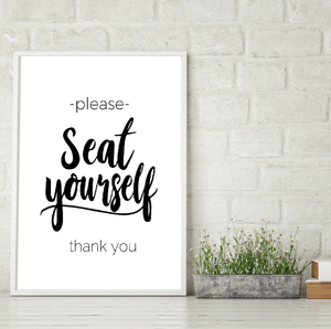SEAT YOURSELF FARMHOUSE PRINT