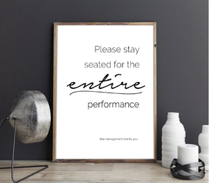ENTIRE PERFORMANCE FARMHOUSE PRINT