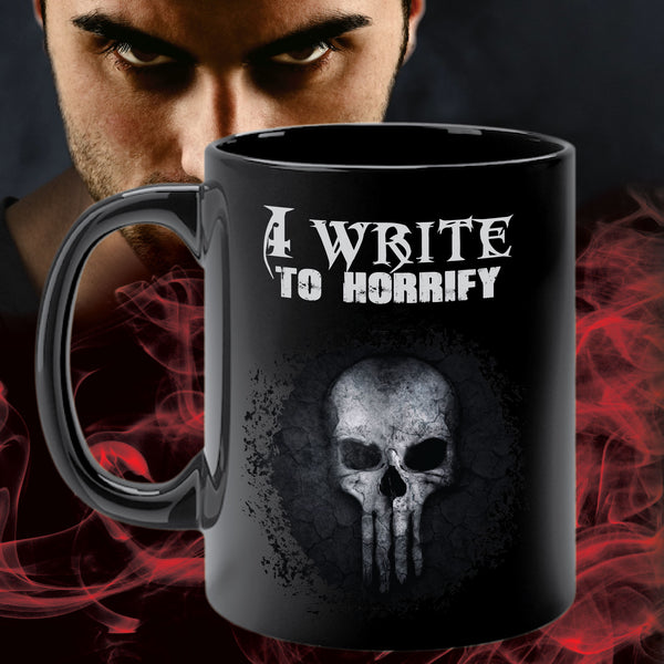 WRITE TO HORRIFY mug
