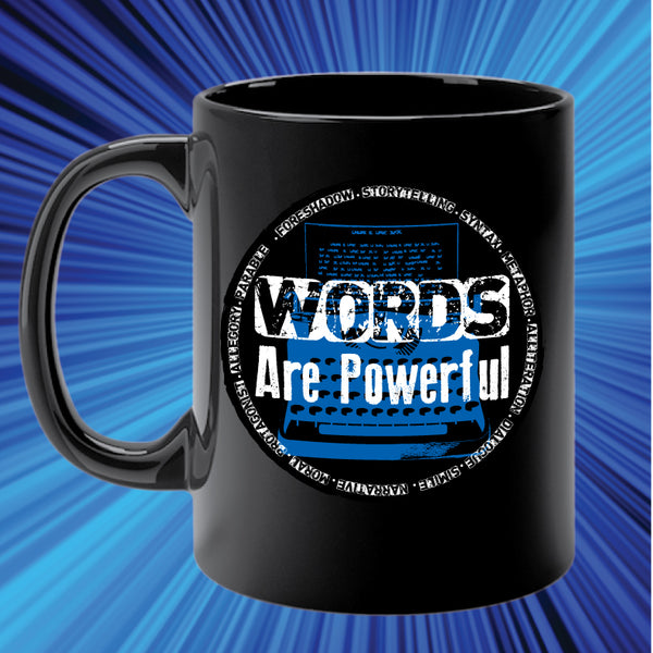 WORDS ARE POWERFUL mug