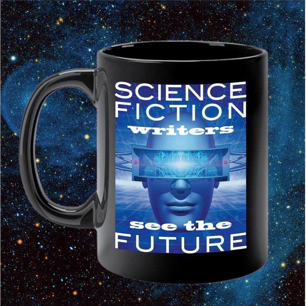 SCIENCE FICTION WRITERS SEE THE FUTURE mug