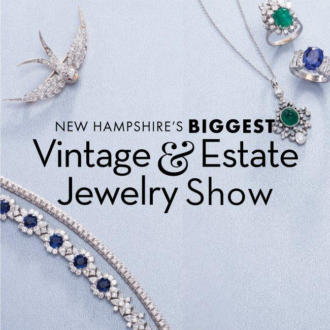 Spring Vintage & Estate Jewelry Show in Nashua