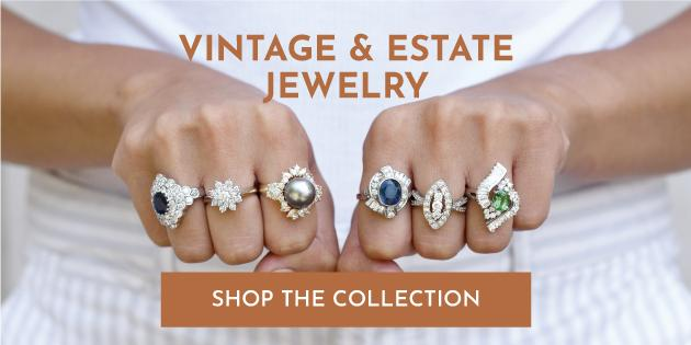 Vintage & Estate Jewelry - Shop the Collection