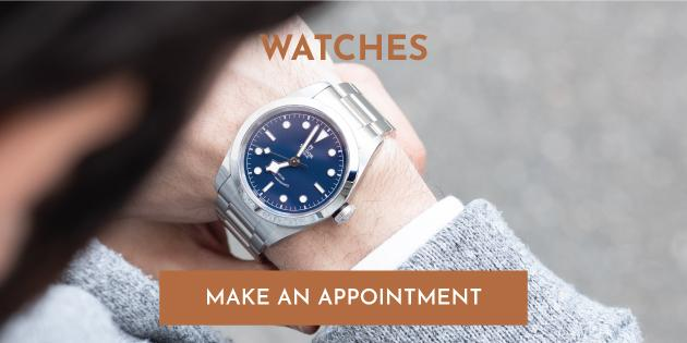 Watches - Make An Appointment