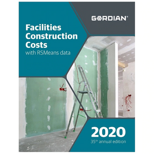 Facilities Construction Costs with RSMeans Data (2020)