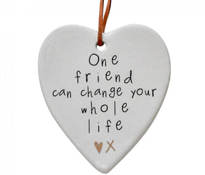 One Friend Can Change Your Whole Life Quote