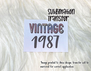 Vintage Year Custom Sublimation Transfer