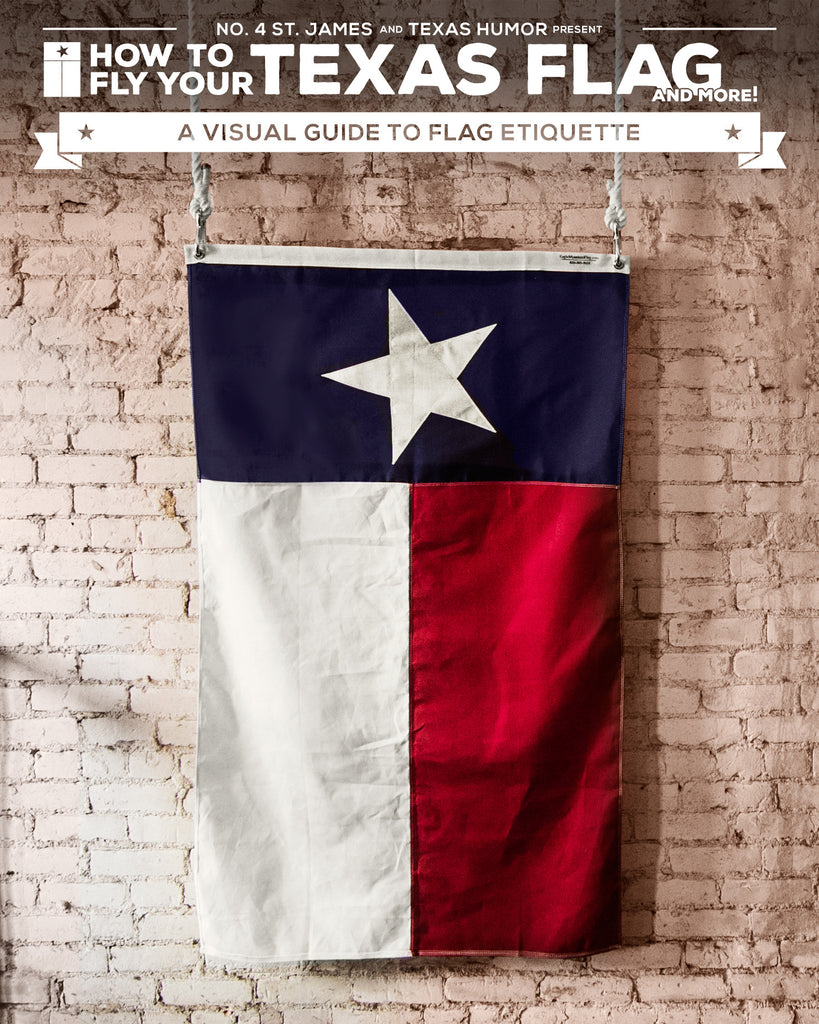 How to Fly Your Texas Flag: A Visual Guide to Flag Etiquette