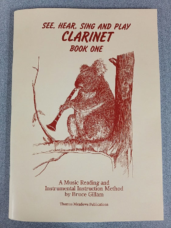 See, Hear Sing And Play - Clarinet Book 1