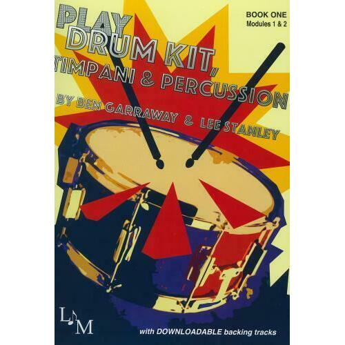 Play drum kit timpani and percussion book 1