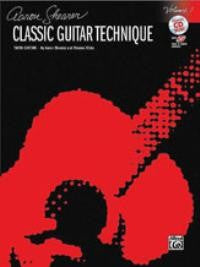 Aaron Shearer Classic Guitar Technique, Volume I BK/CD