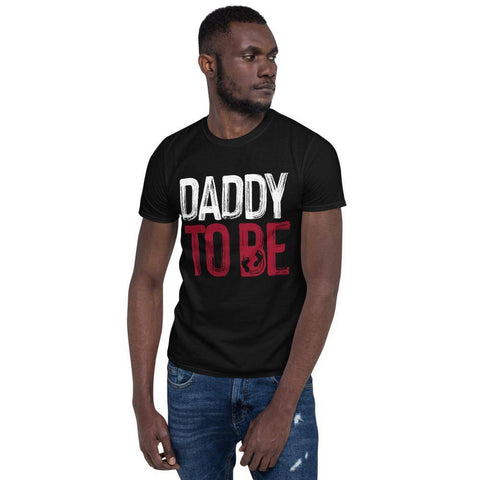 Daddy To Be - Short-Sleeve Unisex T-Shirt - Shine Ya Light Gear