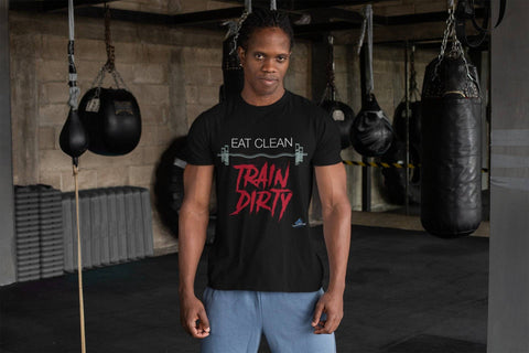EAT CLEAN TRAIN DIRTY - Shine Ya Light Gear