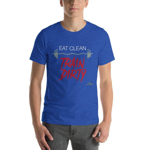EAT CLEAN- TRAIN DIRTY Short-Sleeve Unisex T-Shirt - Shine Ya Light Gear
