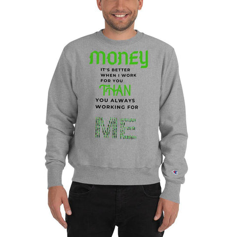 Money Champion Sweatshirt - Shine Ya Light Gear